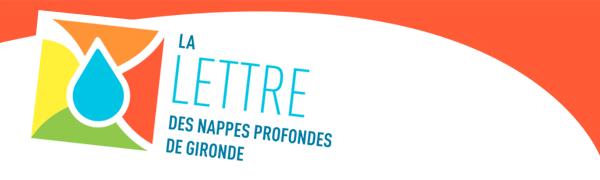 La lettre des nappes profondes de Gironde